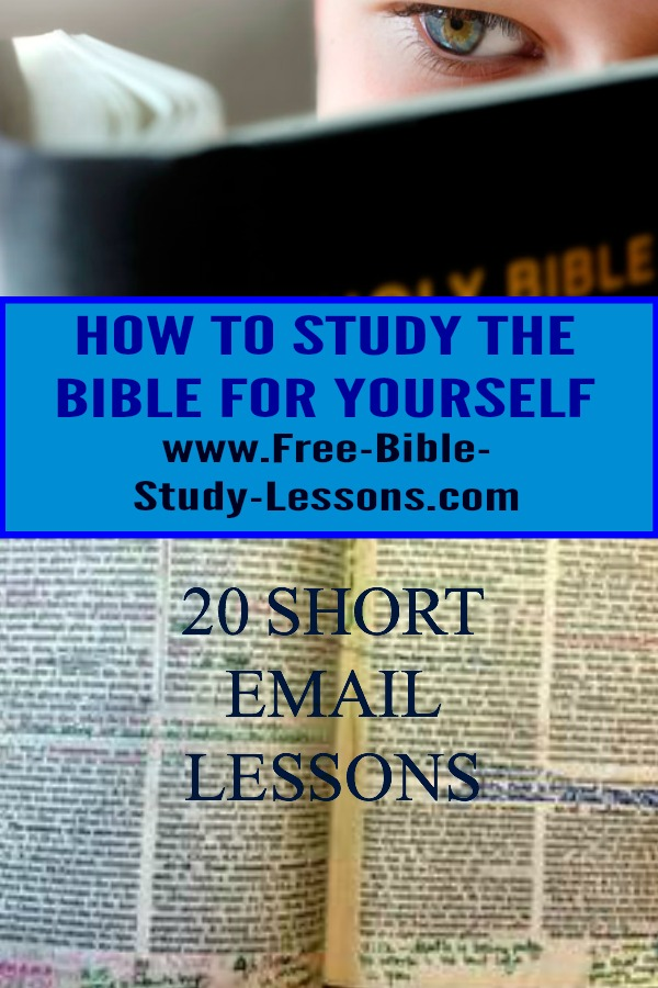 You can learn to study the Bible for yourself in 20 short email lessons each which assignments to help you practice what you are learning.  Work at your own pace.