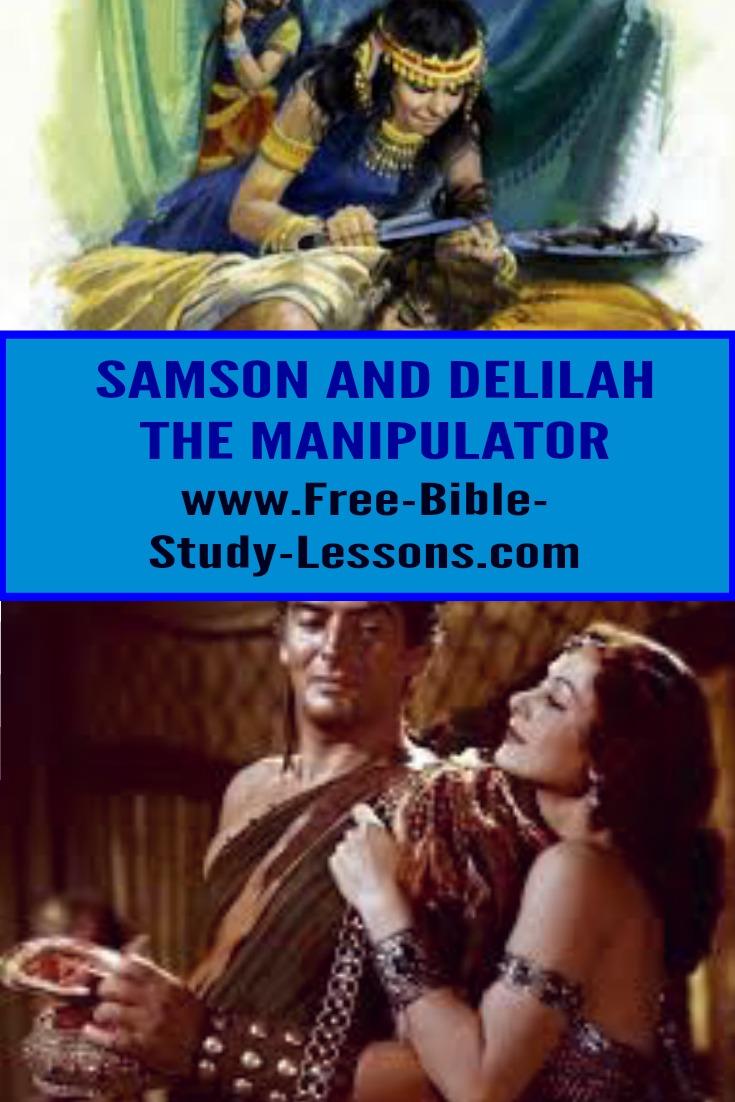The history of Samson and Delilah illustrates the power of a skillful manipulator, but was Samson really an innocent victim? #samsonanddelilah #biblestories #biblicalwomen #manipulators