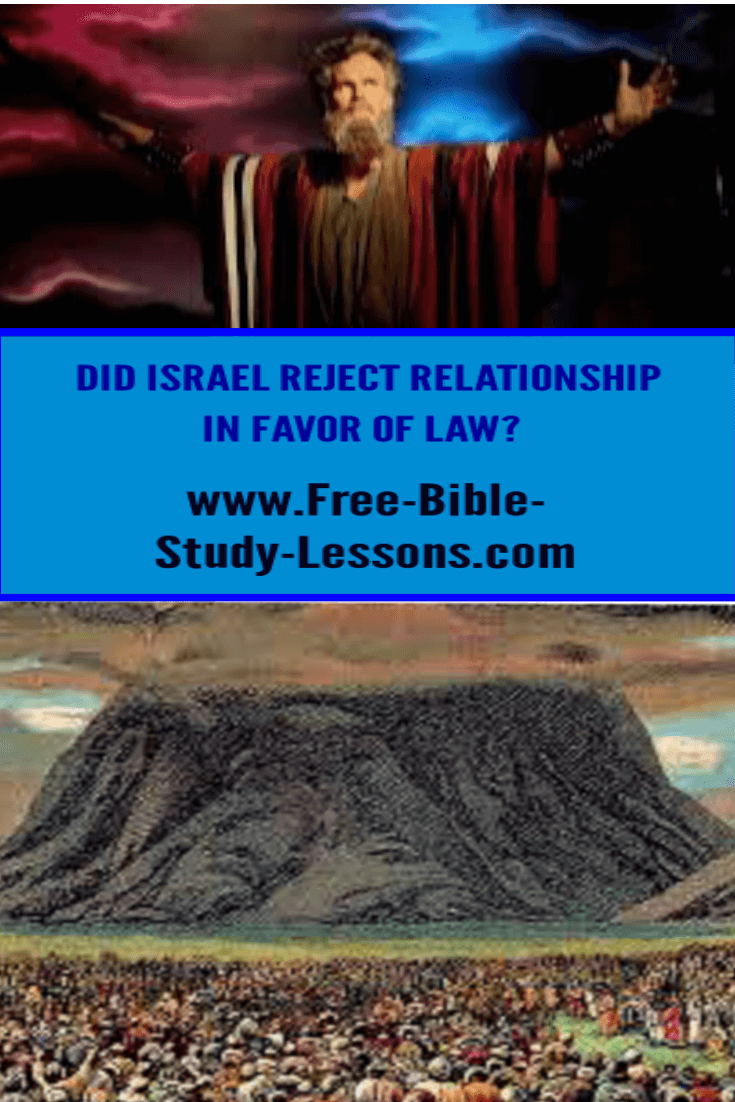 Did Israel reject relationship with God in favour of a Law relationship?