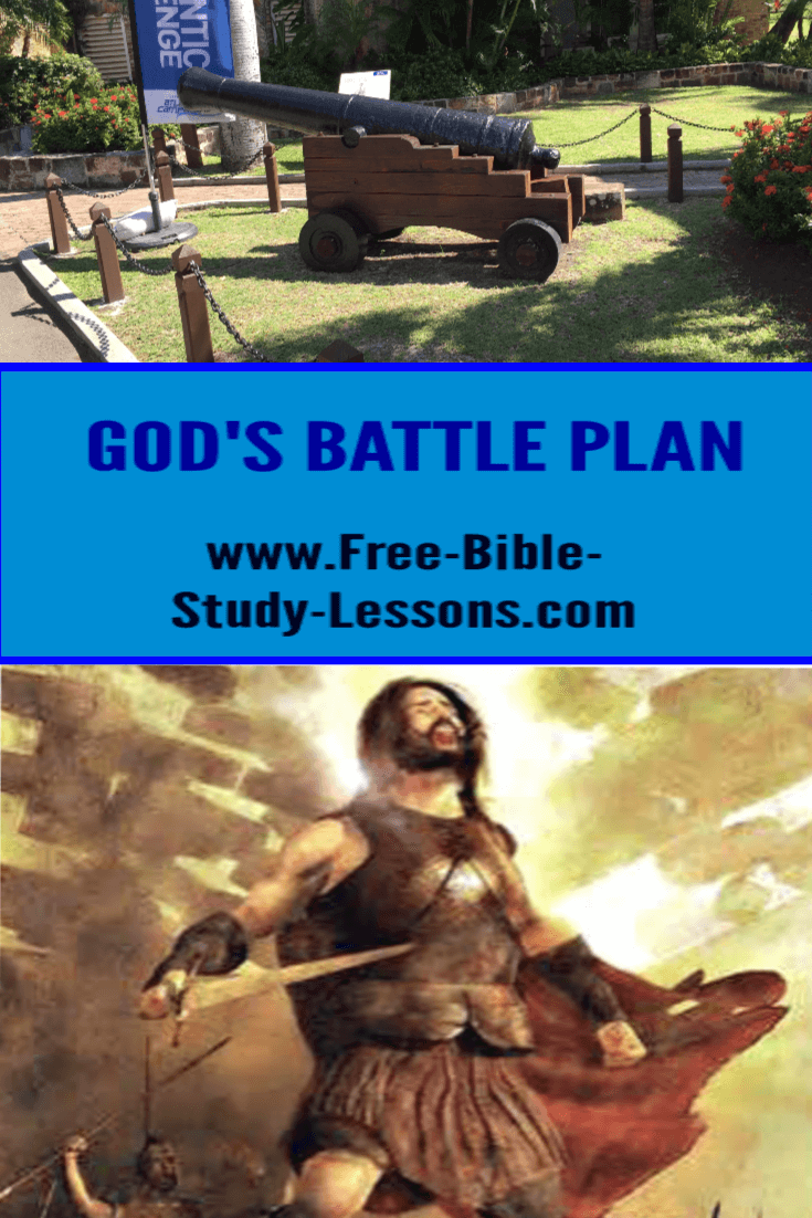 God's battle plan will never fail.  It may be unconventional, but it will work if we will trust and obey.