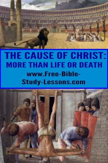 The cause of Christ is the most rewarding and fulfilling cause there is and its benefits stretch into eternity.