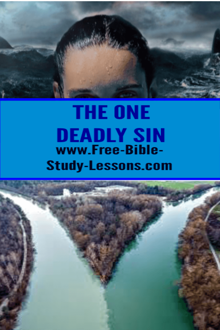 One deadly sin is the source river for all the others.