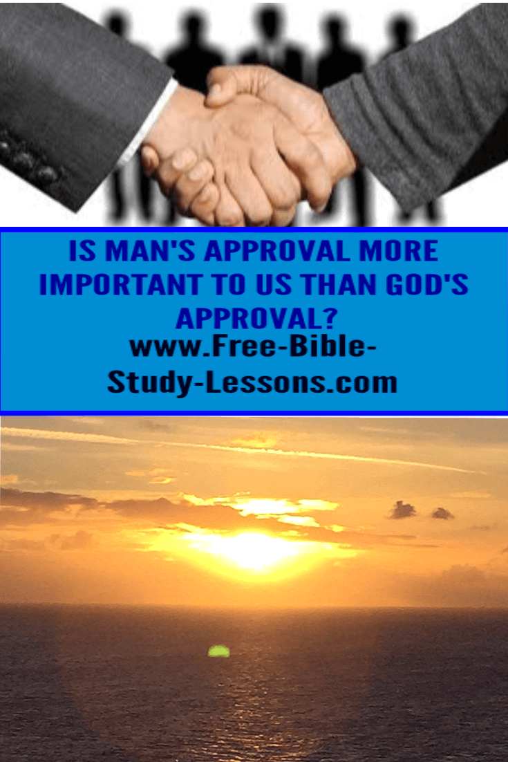 Looking for the approval of man can bring a snare into our lives that, ultimately, will lead to death.