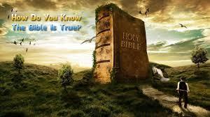 Bible is true