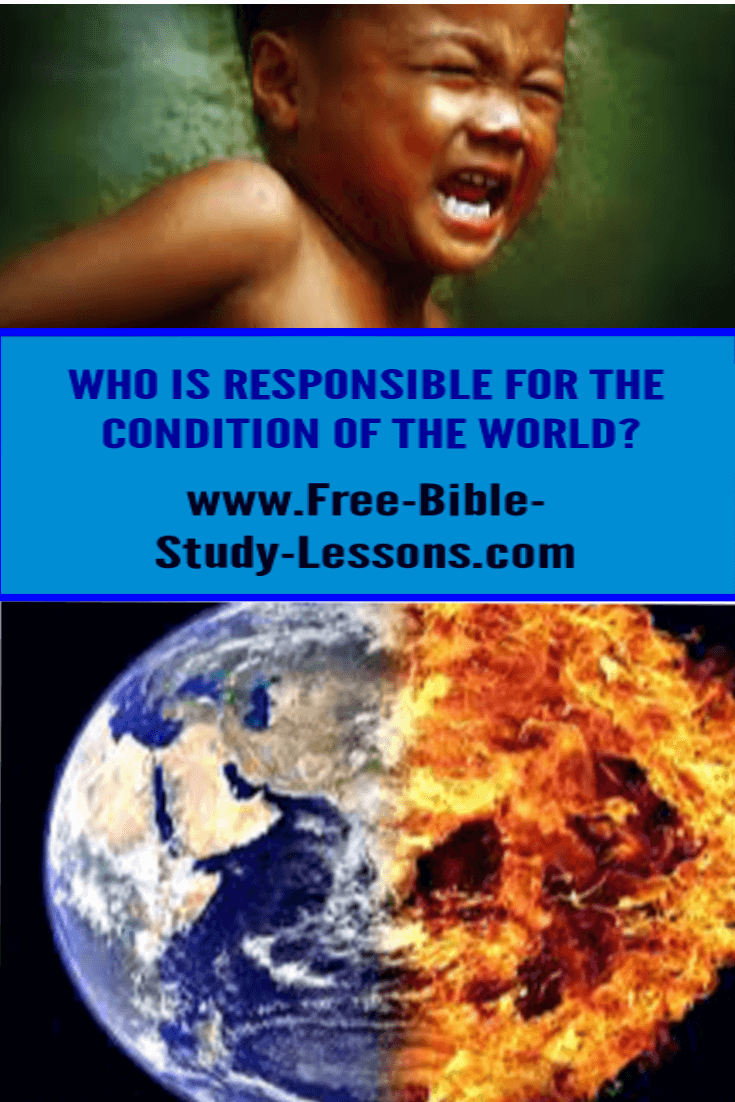 Jesus has given us the responsibility for the condition of world.  How well are we managing it?