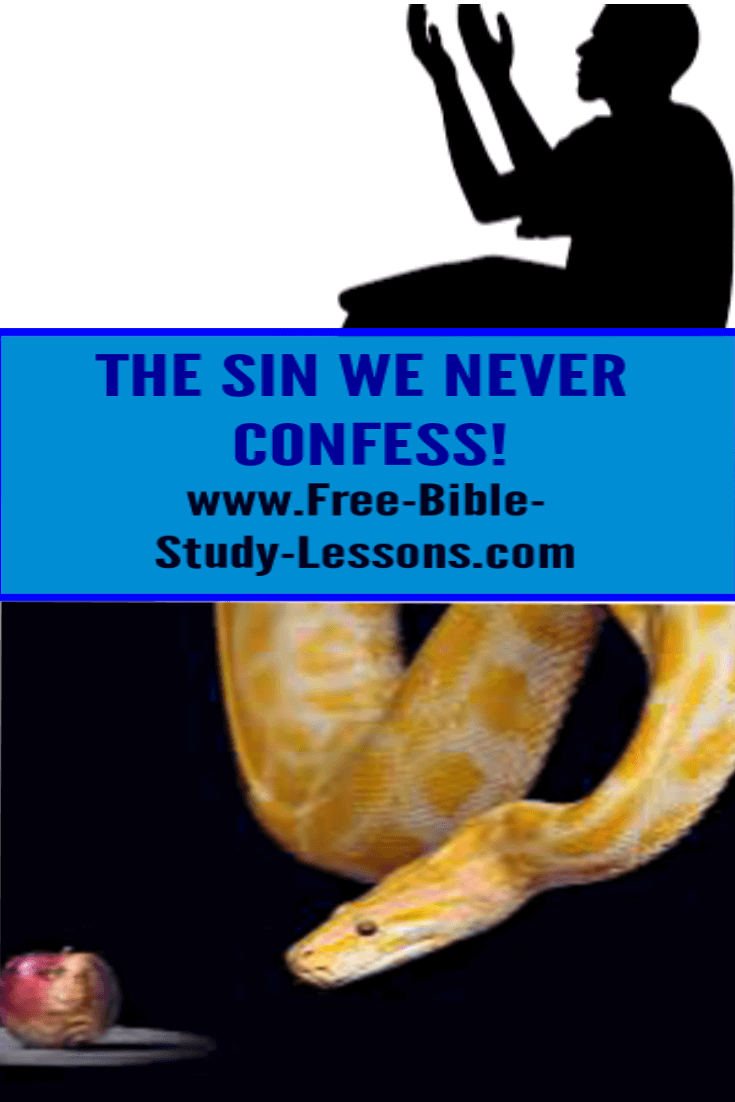 What is the one sin, the greatest sin, that we never confess?