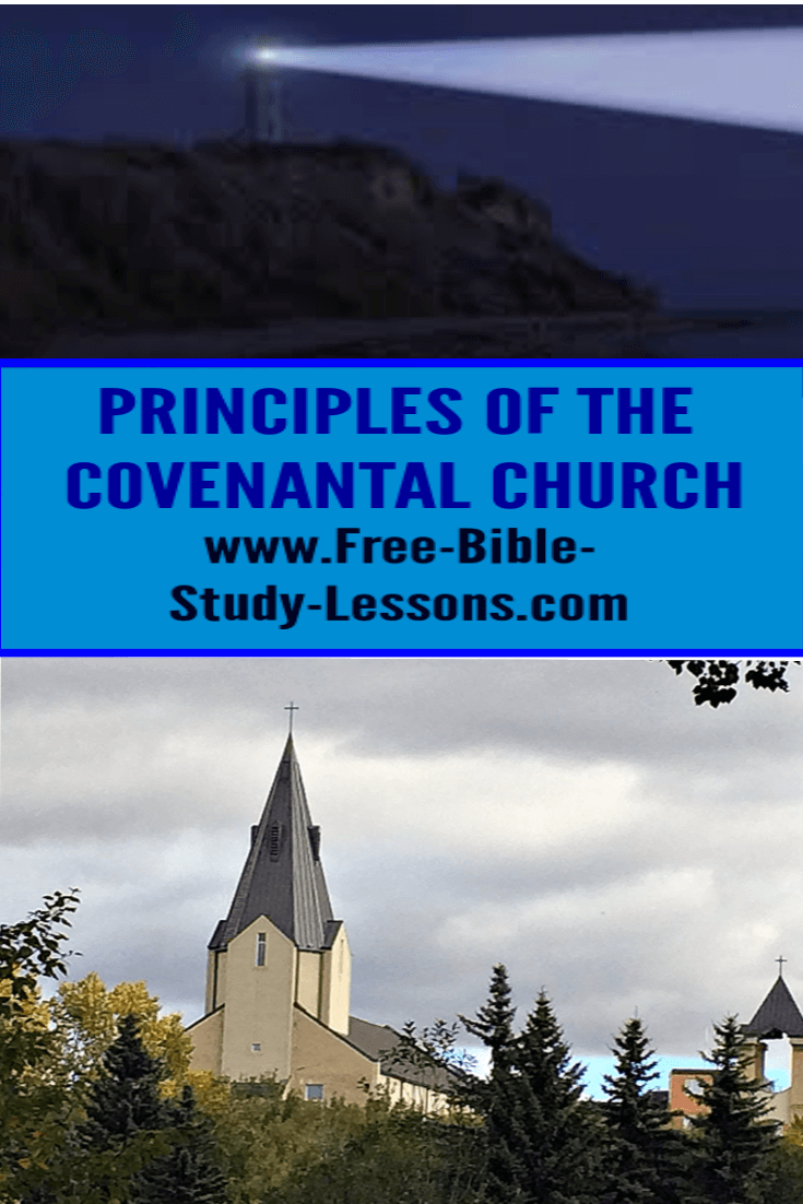 What is God's covenantal church to look like?
