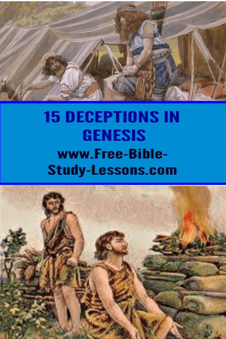 We have all been deceived at one time or another.  What can we learn about deceptions from the Book of Genesis?