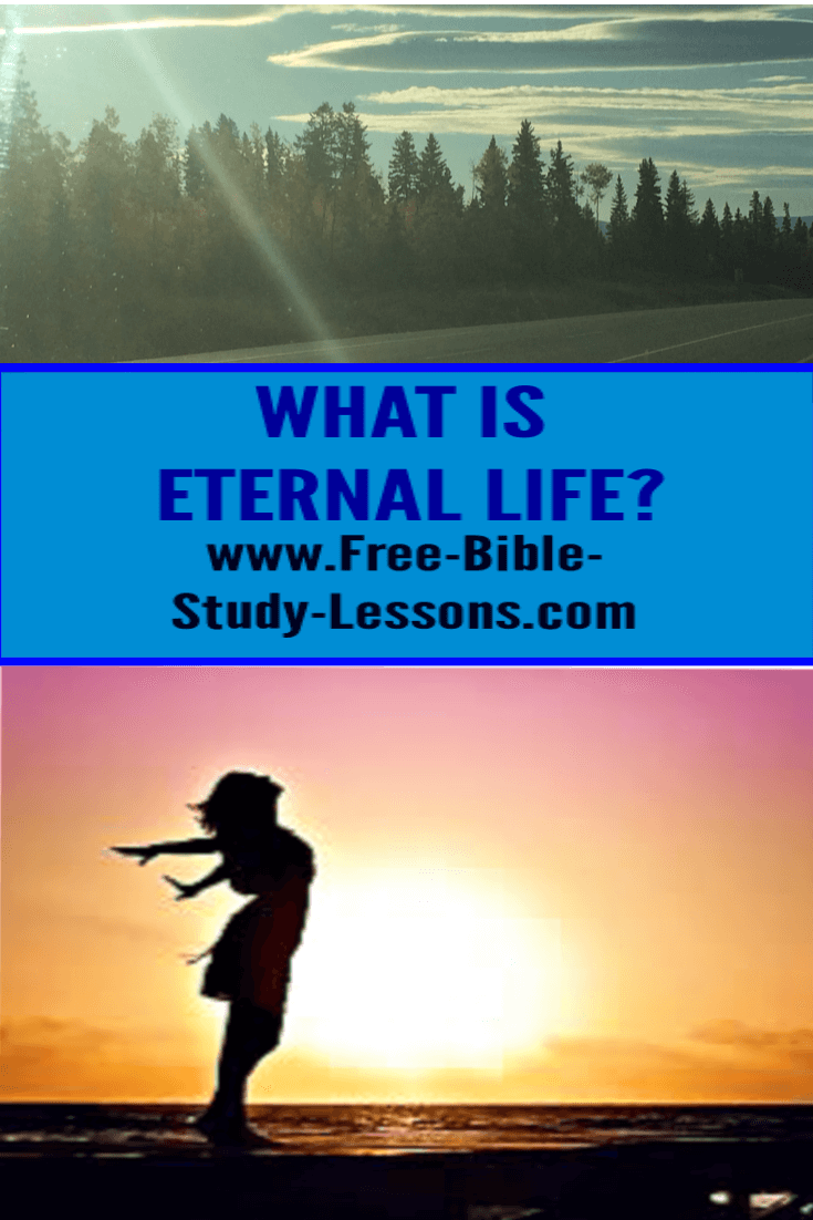 Eternal Life is God's plan for you, if you will embrace it.