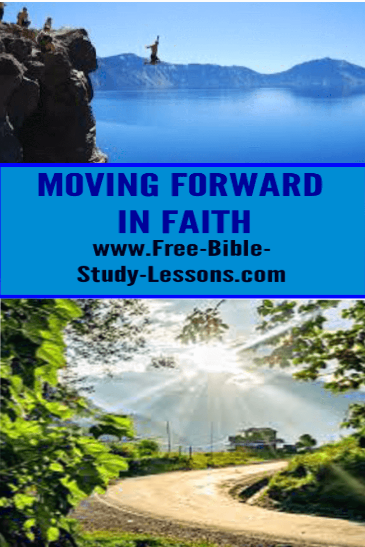 We need to move forward in life with faith in the Lord Jesus Christ.