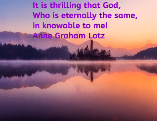 God Is Knowable -Anne Graham Lotz