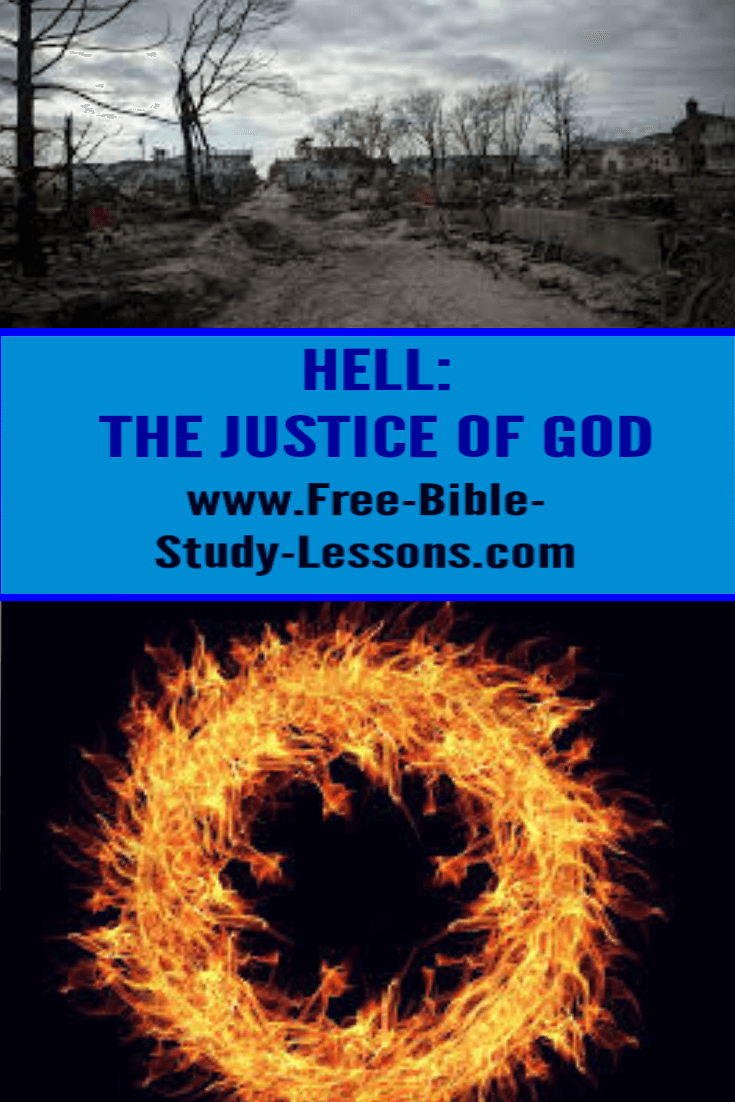 Hell is an expression of the justice of God.