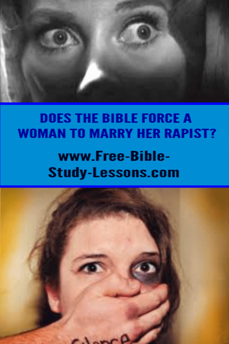 Some have taken Scripture out of context to say that the Bible teaches that a woman must marry her rapist.  What does the Bible really teach?