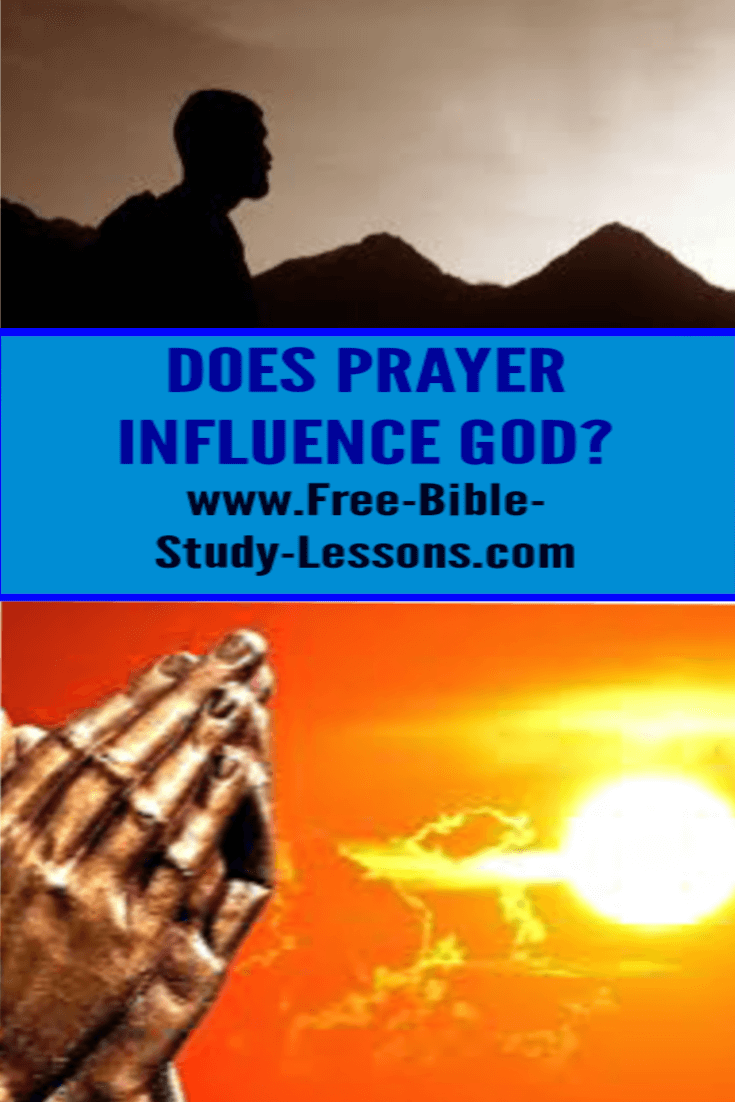 Does prayer influence God or is He going to do whatever He wants anyway?