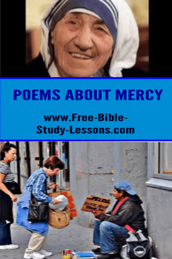 Poems about mercy can inspire us to show the love of God to those He places in our path.