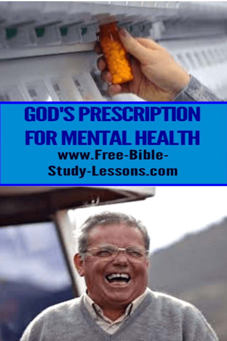 God's prescription for mental health.
