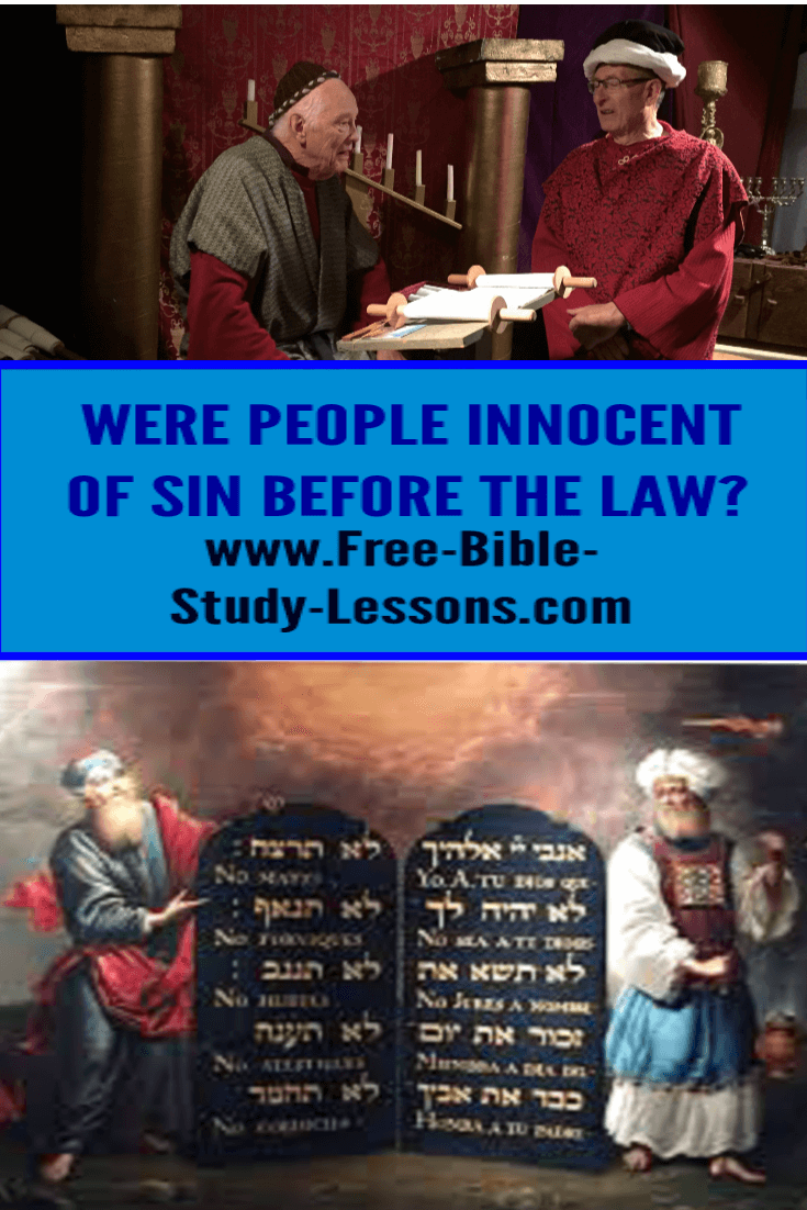 Were the people who lived before the Law of Moses was given still accountable for breaking the Law?