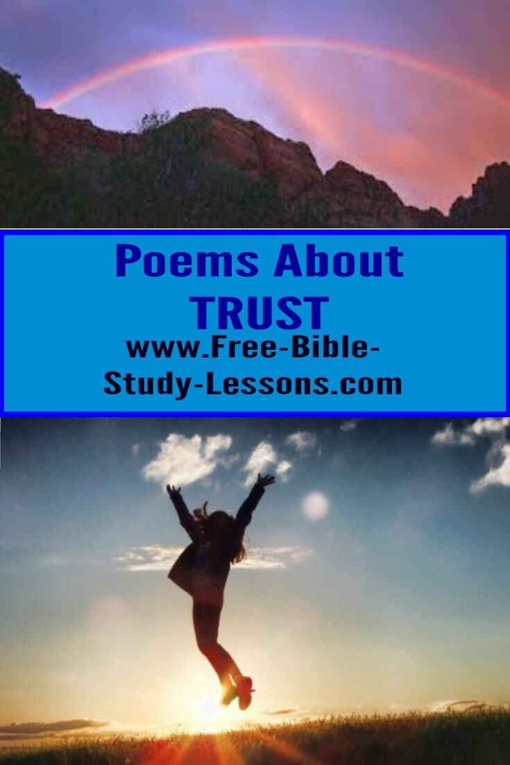 A page of poems about Trusting God which will inspire us as we walk through life.  #trust #christianlife #poems #christianity