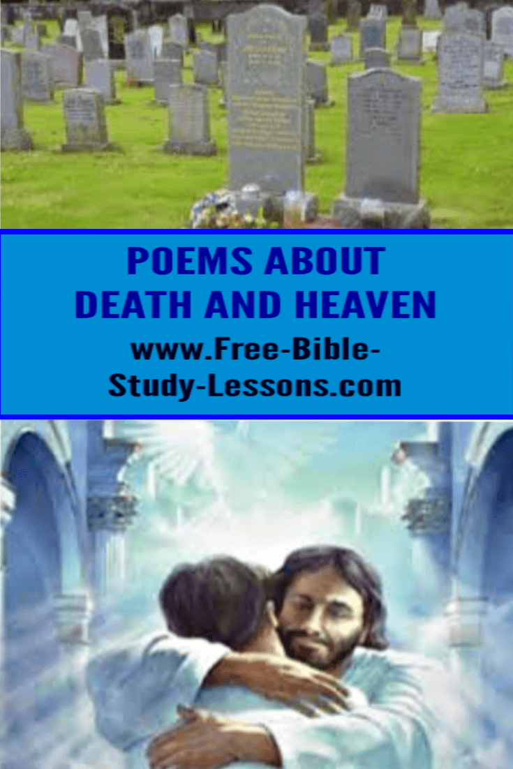 Poems and Death and Heaven can help us face the reality that we all will pass through the curtain of death on day.