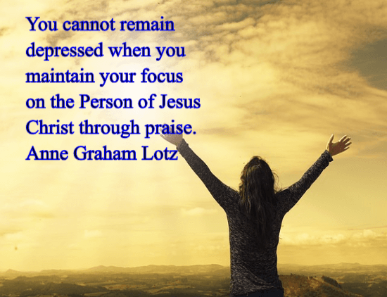 Maintain Your Focus On Jesus - Anne Graham Lotz