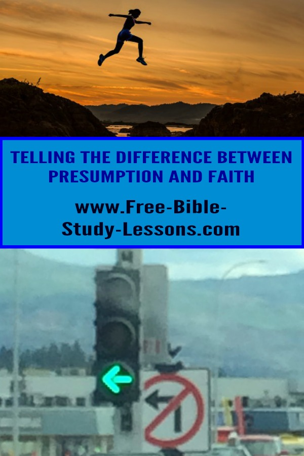 The difference between presumption and faith.